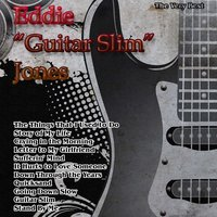 "The Very Best: Eddie ""Guitar Slim"" Jones — Eddie ""Guitar Slim"" Jones"