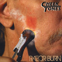 Razorburn — The Cheektones