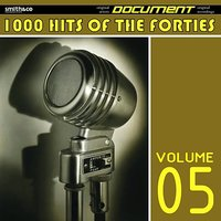 1000 Hits of the Forties, Volume 5 — сборник