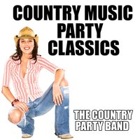 Country Music Party Classics — The Country Party Band