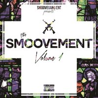 The Smoovement, Vol. 1 — Smoove Gang
