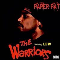 The Warriors - Single — Paper Pat