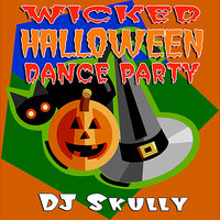 Wicked Halloween Dance Party — DJ Skully