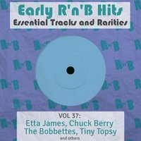 Early R 'N' B Hits, Essential Tracks and Rarities, Vol. 37 — сборник