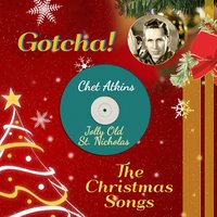 Jolly Old St. Nicholas — Chet Atkins