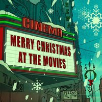 Merry Christmas At The Movies — сборник
