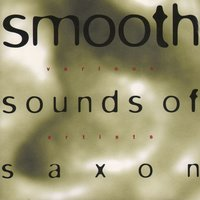 Smooth Sounds of Saxon — сборник
