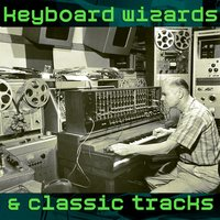 Keyboard Wizards & Classic Tracks — сборник