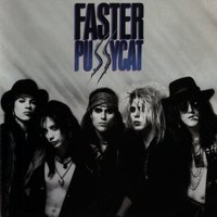 Faster Pussycat — Faster Pussycat