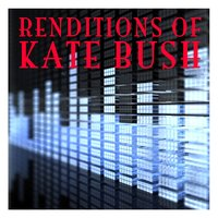 Renditions Of Kate Bush — Voices Of Pop