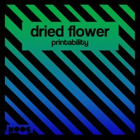 Printability — Dried Flower