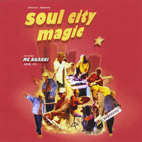 Soul City Magic — Akanni