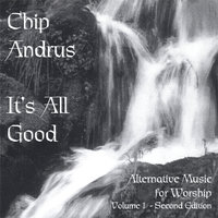 It's All Good — Chip Andrus