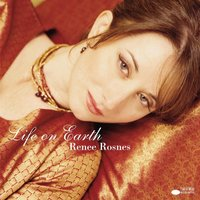Life On Earth — Renee Rosnes