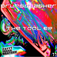 The Tool EP — Drumsquasher