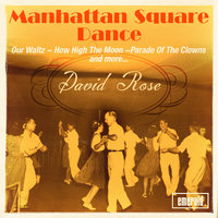 Manhattan Square Dance — David Rose
