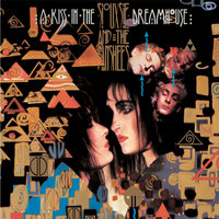 A Kiss In The Dreamhouse — Siouxsie And The Banshees