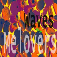 Waves — Melovers