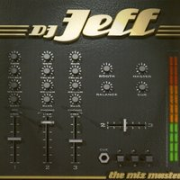Dj Jeff the Mix Master — DJ Jeff