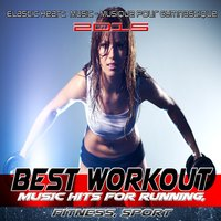 Best Workout Music Hits for Running, Fitness, Sport — сборник