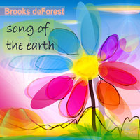 Song of the Earth- Single — Brooks Deforest