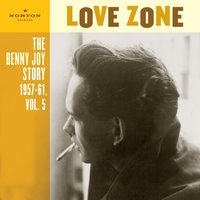 Love Zone (The Benny Joy Story 1957-61, Vol. 5) — Benny Joy