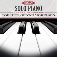 Solo Piano: Cliff Carter Performs Top Hits of Van Morrison — Cliff Carter, Solo Sounds