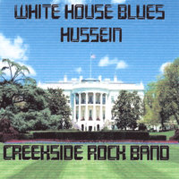 White House Blues and Hussein — Creekside
