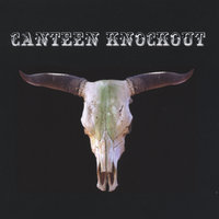 Canteen Knockout — Canteen Knockout