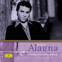 French Opera Arias — Orchestra of the Royal Opera House, Covent Garden, Roberto Alagna, Bertrand de Billy, Bertrand De Billy [Conductor]