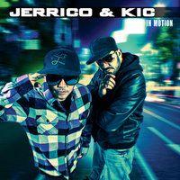 In Motion — Jerrico & KIC