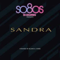 So80s presents Sandra - Curated by Blank & Jones — Sandra