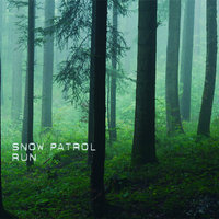 Run — Snow Patrol