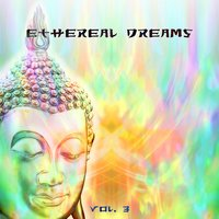 Ethereal Dreams, Vol. 3 — сборник