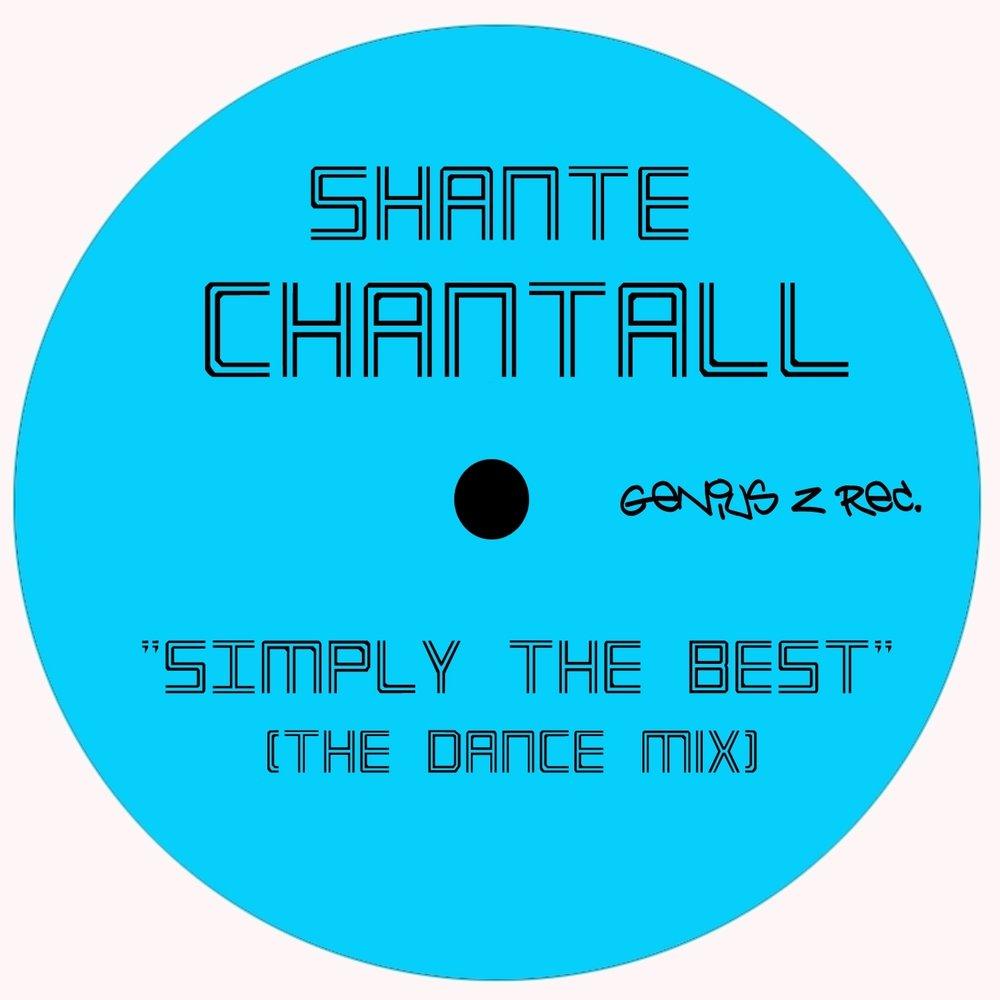 simply the best shante chantall слушать онлайн на