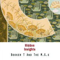 Hidden Insights — Booker T and the M.g.s