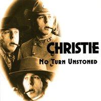 No Turn Unstoned — Christie