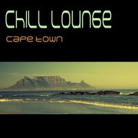 Chill Lounge Cape Town — сборник