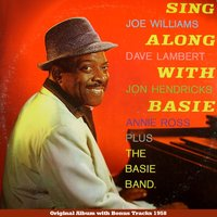 Sing Along With Basie — Joe Williams, Dave Lambert, Jon Hendricks, Annie Ross, The Count Basie Band