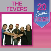 20 Super Sucessos: The Fevers — The Fevers