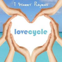 Lovecycle — T Street Players