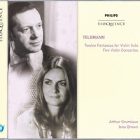 Telemann: Twelve Fantasias for Violin Solo; Five Violin Concertos — Academy of St. Martin in the Fields, Arthur Grumiaux, Iona Brown