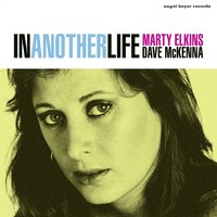 In Another Life — Marty Elkins, Dave McKenna