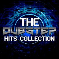 The Dubstep Hits Collection — сборник