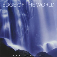 Edge of the World — Jay Stapley