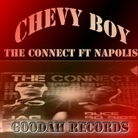 Chevy Boy — Napolis, THE CONNECT