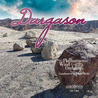 Dargason — David Foster, John Glenesk Mortimer, Marc Reift, Philharmonic Wind Orchestra, Darrol Barry, Philharmonic Wind Orchestra Marc Reift