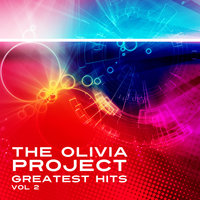 The Olivia Project_Greatest Hits VOL 2 — The Olivia Project, Top
