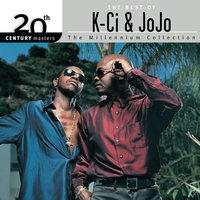 The Best Of K-Ci & JoJo 20th Century Masters The Millennium Collection — K-Ci & JoJo