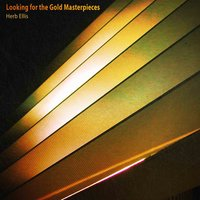 Looking for the Gold Masterpieces — Herb Ellis
